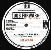 Ras Amlak - Warrior For Real / Kai Dub - For Real / Dub Real (Dub Forward) 10""